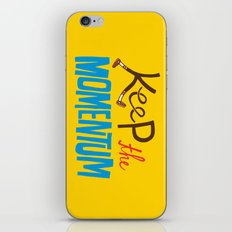 Keep the Momentum! iPhone & iPod Skin