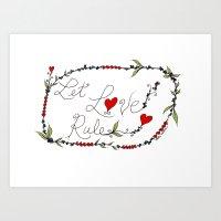 Let Love Rule Art Print