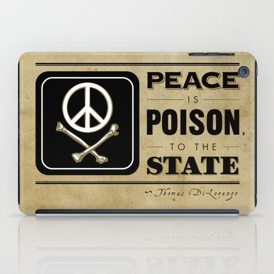 Peace is Poison to the State iPad Case