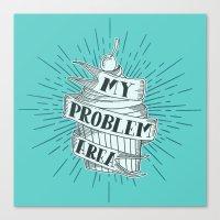 CUPCAKE PROBLEM Canvas Print