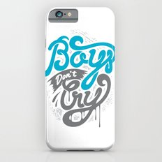 Boys Don't Cry iPhone 6 Slim Case
