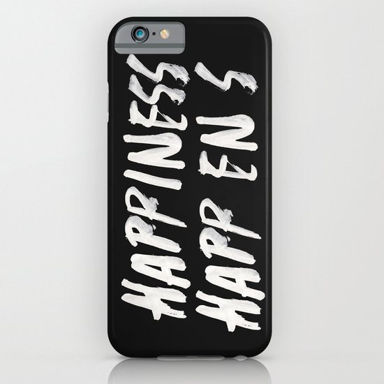 HAPPINESS HAPPENS iPhone & iPod Case