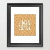 I Vote Coffee Framed Art Print