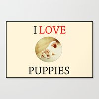 I love puppies. Canvas Print
