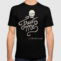 Trust Me - Tequila - Lettering Mens Fitted Tee Black SMALL