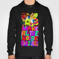 Make All The Noise Possi… Hoody