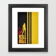 Framed Art Print featuring Kill Bill - Minimalist P… by Misery