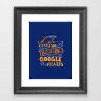 When Life gives you questions... Framed Art Print