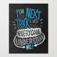 My Next Trick Canvas Print