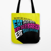 The Bible Says They're Going to Eat Their Babies Tote Bag