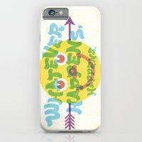 Whatever Happens, Happens. iPhone 6 Slim Case