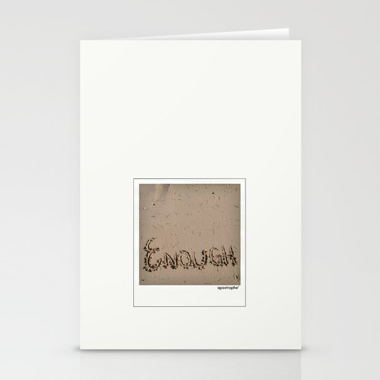 Enough! Stationery Card