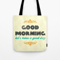 Good Morning, Let's Have… Tote Bag