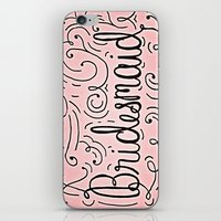 Bridesmaid, Hand-lettere… iPhone & iPod Skin