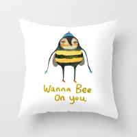 Wana Bee On You! Throw Pillow