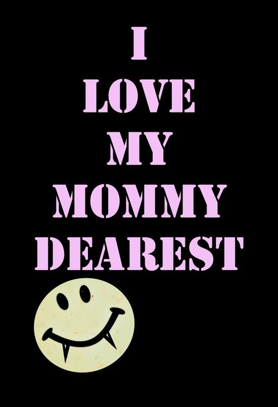 Mommy Dearest Art Print