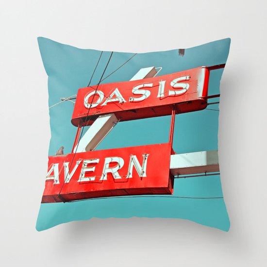 Oasis sign Throw Pillow
