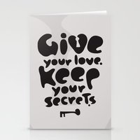 Give your Love. Keep your Secrets. Stationery Cards
