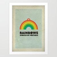 Rainbows Should Be Porta… Art Print