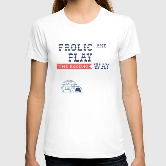 Frolic And Play T-shirt