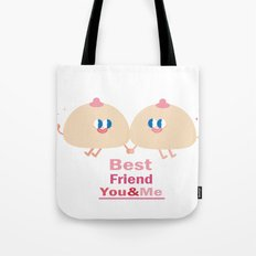 best friend-you and me Tote Bag