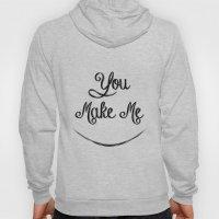 You Make Me Smile - Chal… Hoody