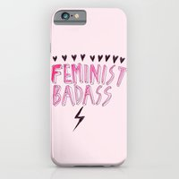 iPhone Cases featuring Feminist Badass by Ambivalently Yours