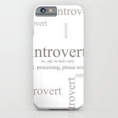 Introvert Slim Case iPhone 6s