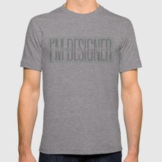 I'm Designer Mens Fitted Tee Athletic Grey SMALL