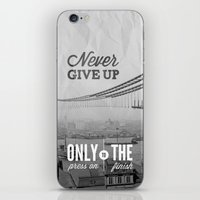 Never Give Up. iPhone & iPod Skin