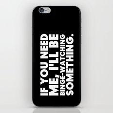 Binge Watching iPhone & iPod Skin