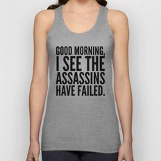 Good Morning, I See The … Unisex Tank Top