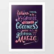Art Print featuring Kindness, Goodness, & Ma… by Risa Rodil
