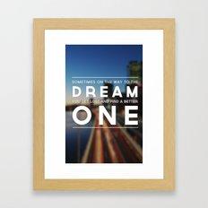 One Dream Framed Art Print