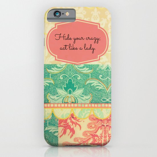 Hide Your Crazy iPhone & iPod Case
