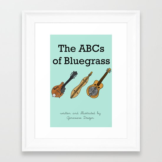 The ABCs of Bluegrass Framed Art Print