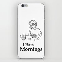 I Hate Mornings iPhone & iPod Skin
