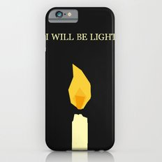 I will be light Slim Case iPhone 6s