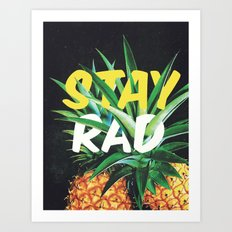 Stay Rad! Art Print