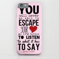 Your Heart - Paulo Coelh… iPhone 6 Slim Case
