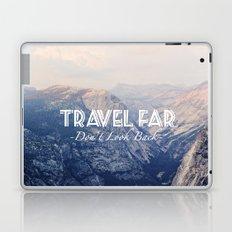TRAVEL FAR to YOSEMITE  Laptop & iPad Skin