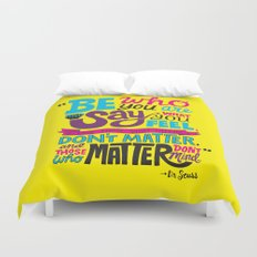 Be Who You Are... Duvet Cover