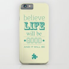 Believe Life iPhone 6 Slim Case