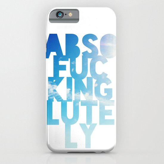 Abso....lutely! iPhone & iPod Case