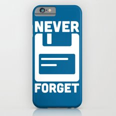 Never Forget Floppy Disk Slim Case iPhone 6s