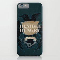 Humble and Hungry iPhone 6s Slim Case