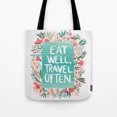 Eat Well, Travel Often B… Tote Bag