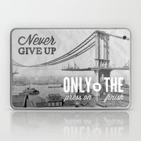 Never Give Up. Laptop & iPad Skin