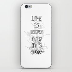 Life is there iPhone & iPod Skin