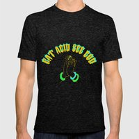 Eat Acid, See God Mens Fitted Tee Tri-Black SMALL